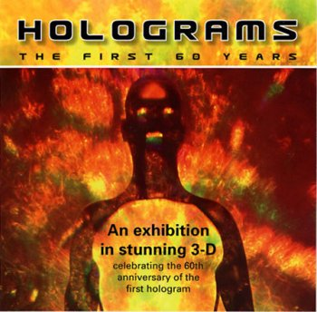 Holograms, the First 60 Years
